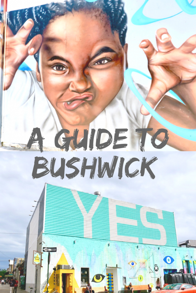 A Guide To Bushwick Brooklyn New York Emma Inks